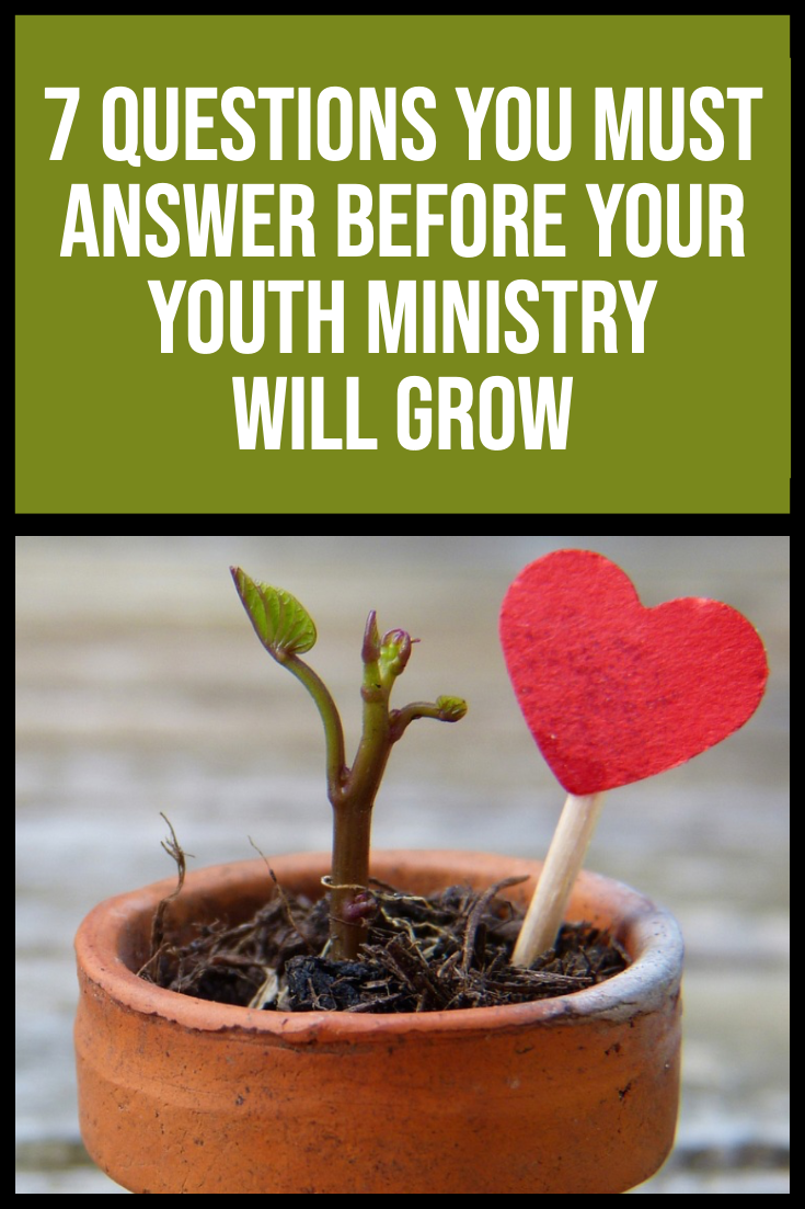 7 Questions You Must Answer Before Your Youth Ministry Will Grow Youth Ministry This Or That Questions Youth Pastor