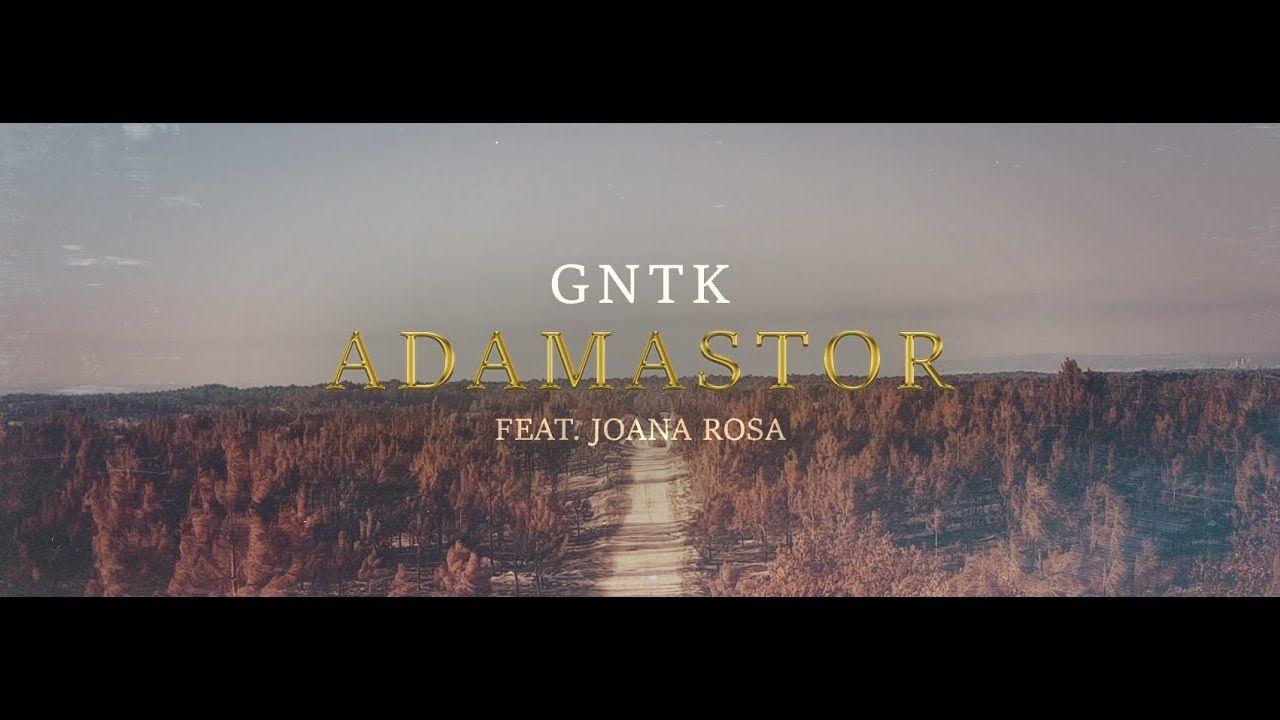 GNTK - Adamastor (Feat. Joana Rosa)