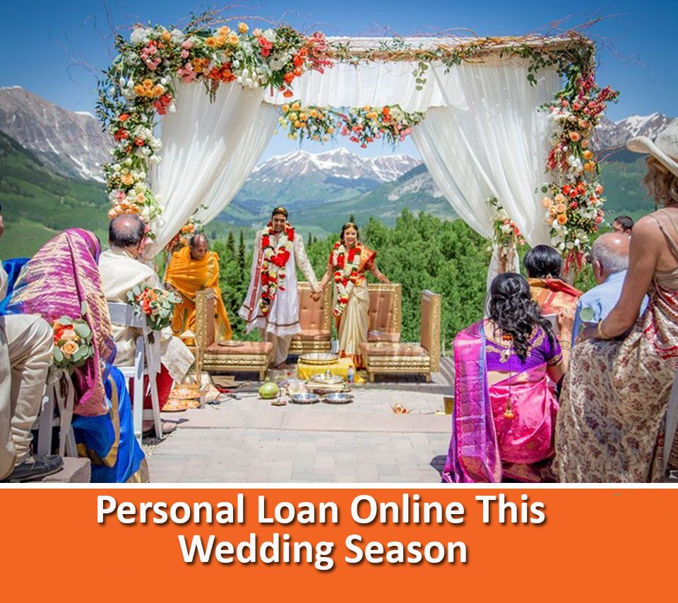 How To Apply For A Personal Loan Online This Wedding Season Personal Loans Personal Loans Online Wedding Loans