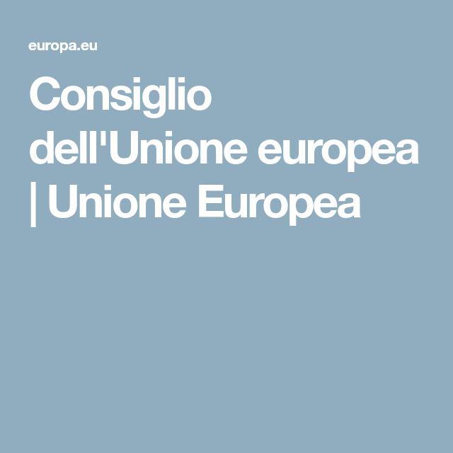 Consiglio Dell Unione Europea Unione Europea Europa