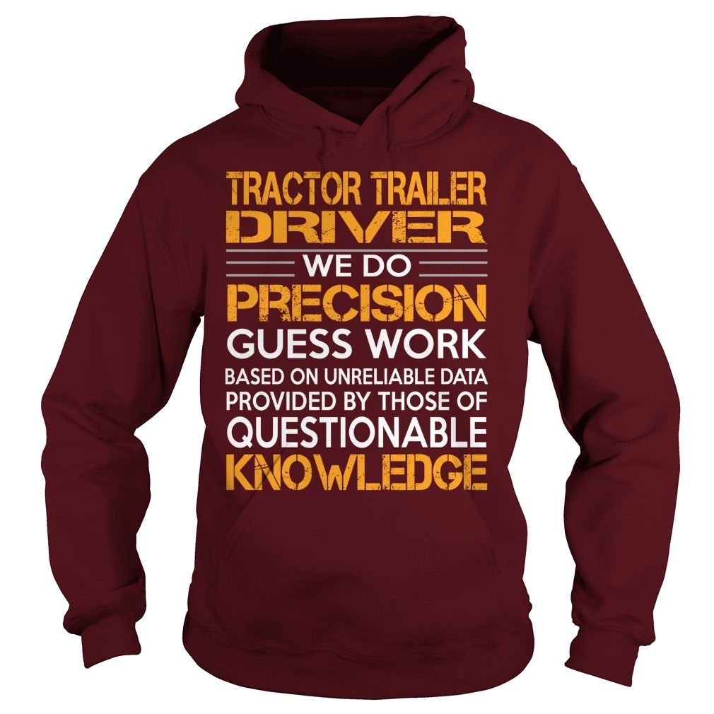 Awesome Tee For Tractor Trailer Driver T-Shirts, Hoodies. CHECK PRICE ==►…