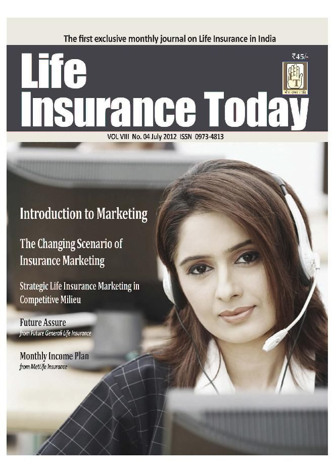Life Insurance Today Magazine Buy Subscribe Download And Read Life Insurance Today On Your Ipad Iphone Ipod Touch Android And On Insurance Marketing Life Insurance Best Quotes