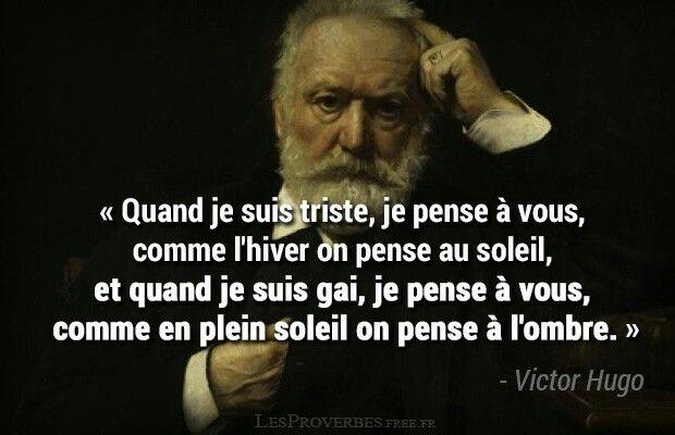 Victor Hugo Car Vous êtes La Lumière Dans La Nuit Le