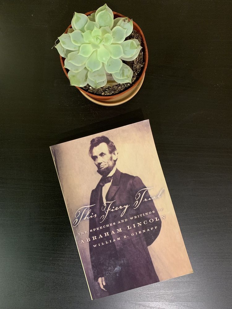 This Fiery Trial The Speeches And Writings Of Abraham Lincoln