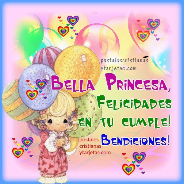 Tarjeta De Cumpleaños Para Mi Bella Princesa. Mensaje
