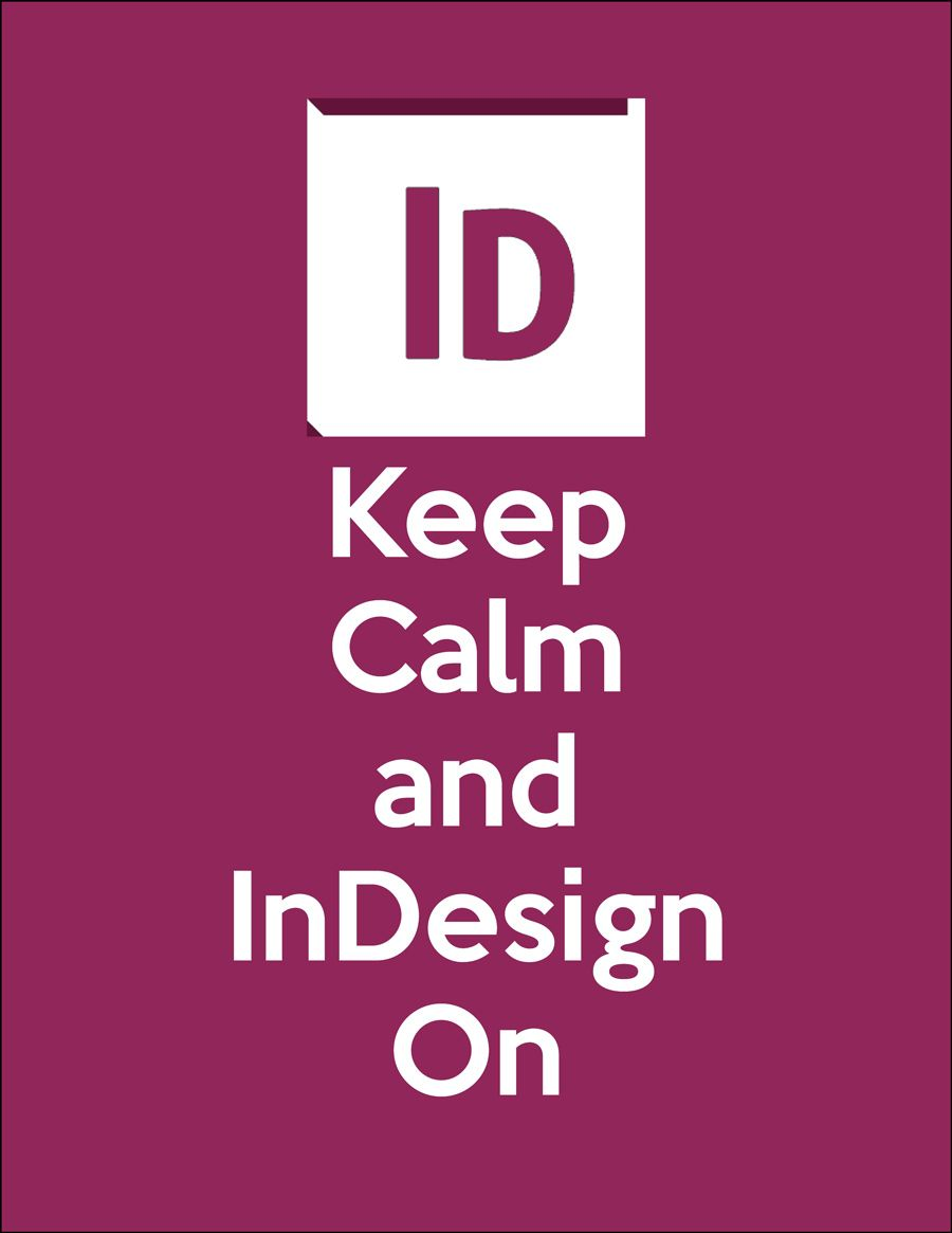 Poster design in indesign - Keep Calm And Indesign On Adobe Indesign Poster Design Http Toopixel Ch