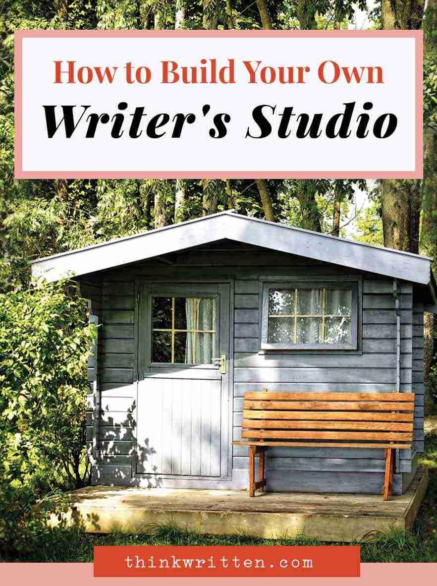 How To Build Your Own Writing Studio Writing Studio Studio Studio Shed