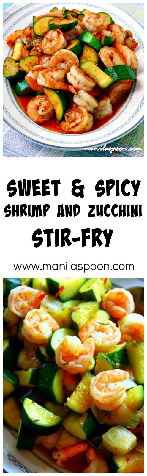 -                                                      Love shrimps? Only 5 minutes to make this flavorful SWEET and SPICY SHRIMP and ZUCCHINI STIR-FRY! Quick and easy deliciousness!   *  ~  for LC, sweeten your own chili sauce!