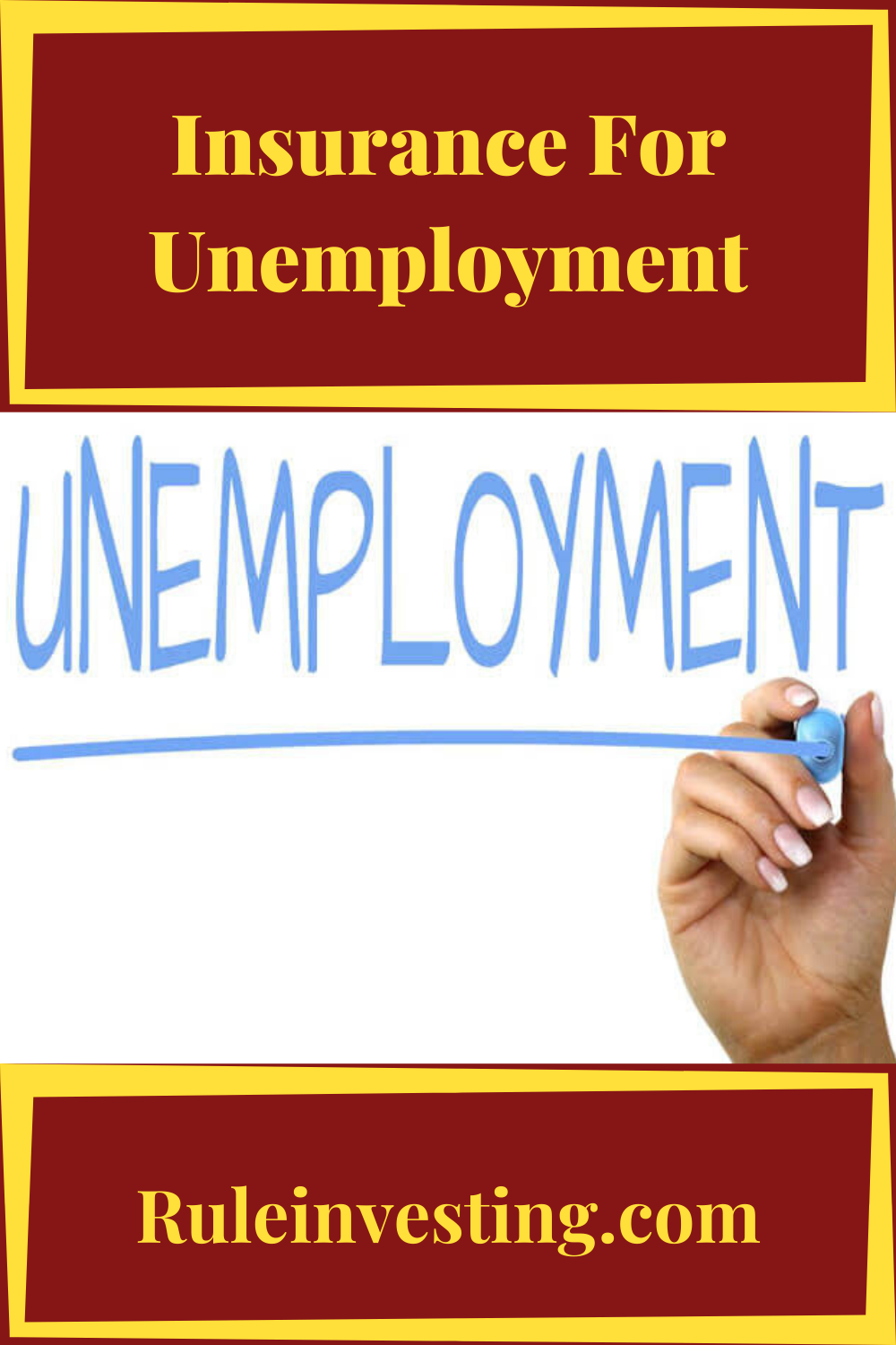 Insurance For Unemployment If Your The Person Who Being Unemployed