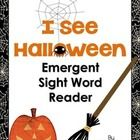 This is a short emergent reader for Halloween. It uses the sight words I, SEE, and THE. Each page features a single sentence with heavy picture sup...