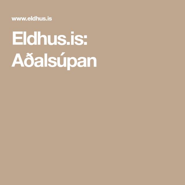Eldhus.is: Aðalsúpan