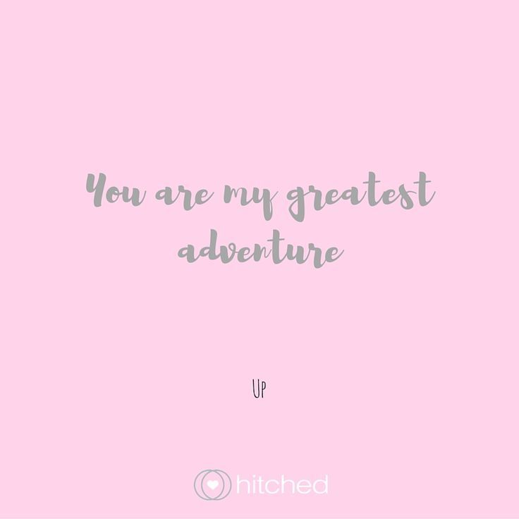 """Cute Disney Quotes About Love: """"You Are My Greatest Adventure."""" Read Even More Disney"""