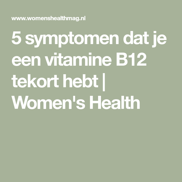 b12 tekort symptomen