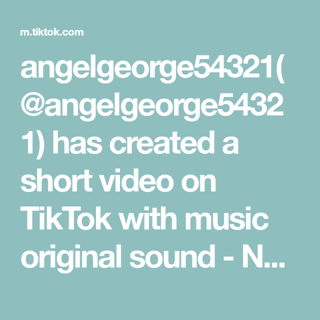 Angelgeorge54321 Angelgeorge54321 Has Created A Short Video On Tiktok With Music Original Sound Navein Yadav Its My Fir Music The Originals Braid Tutorial