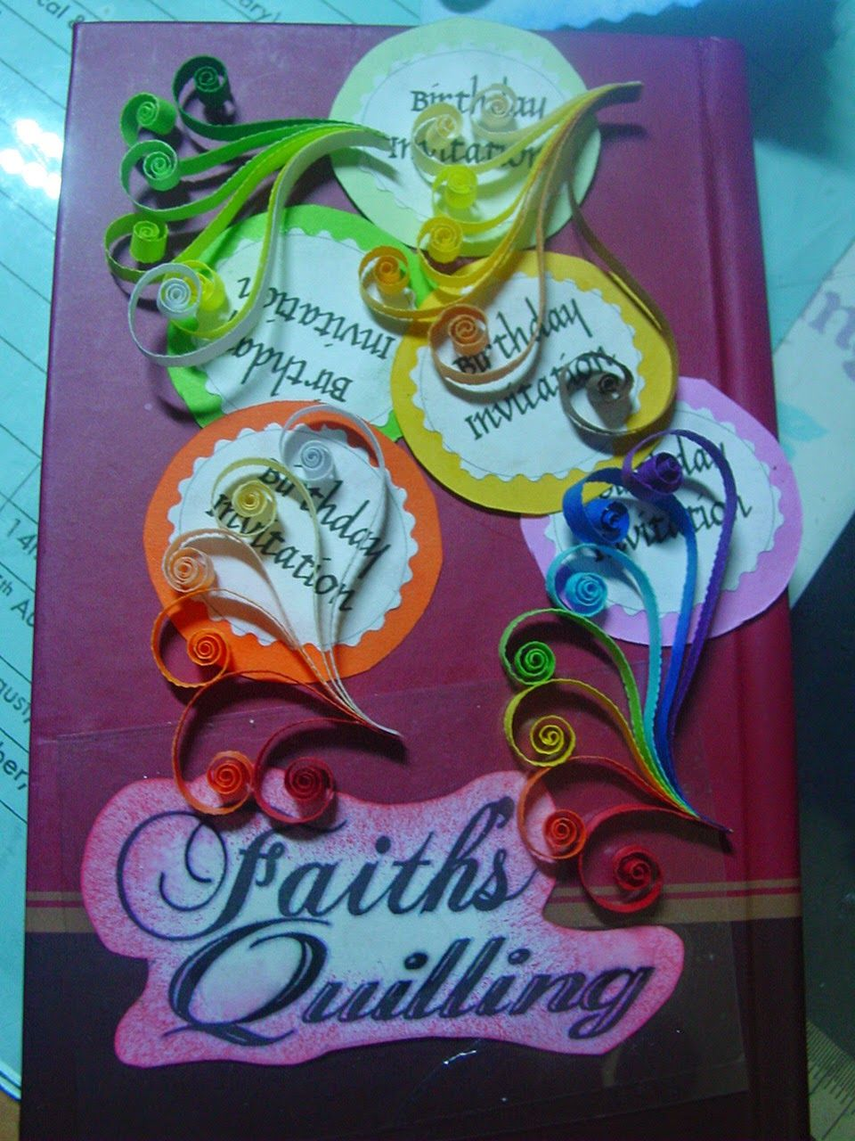 Faiths quilling birthday invitation cards my quillings faiths quilling birthday invitation cards stopboris Choice Image