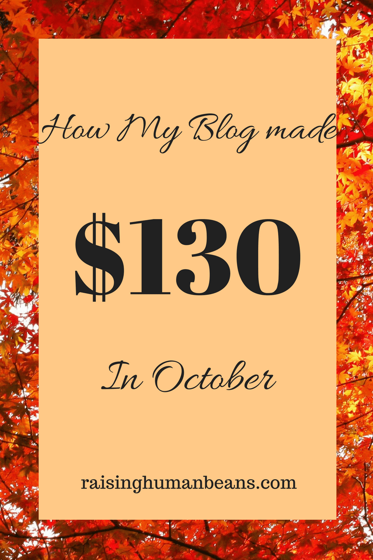 October Income Report See how my blog made $130 this month! Money making blog, how to blog, income reports #blog #moneymaker