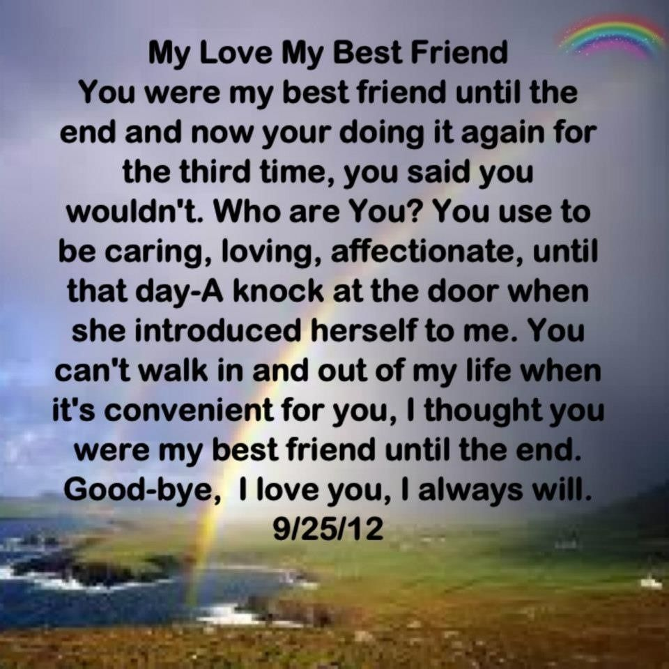 Saying Goodbye To Your Ex Quotes: My Ex My Love My Best Friend Good-Bye