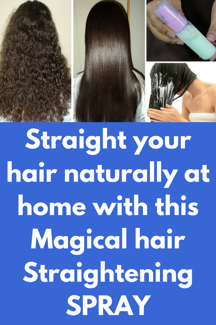 Straight Your Hair Naturally At Home With This Magical Hair Straightening Spray A Very Straightening Spray Hair Straightening Spray Straightening Natural Hair