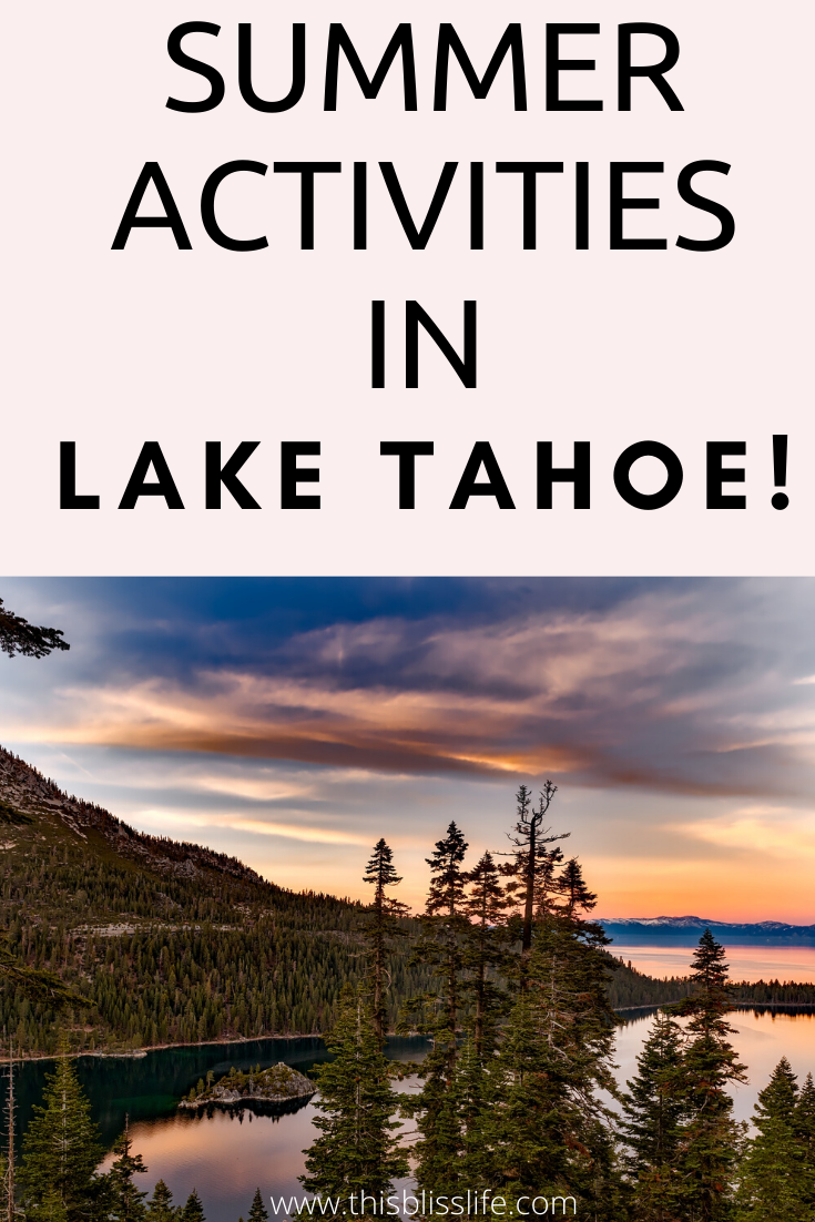 Lake Tahoe is by no means small, and if you are planning a trip here, you may want to put together a few ideas of what to do while you're there. Here are five Lake Tahoe summer activities. #laketahoe #tahoe