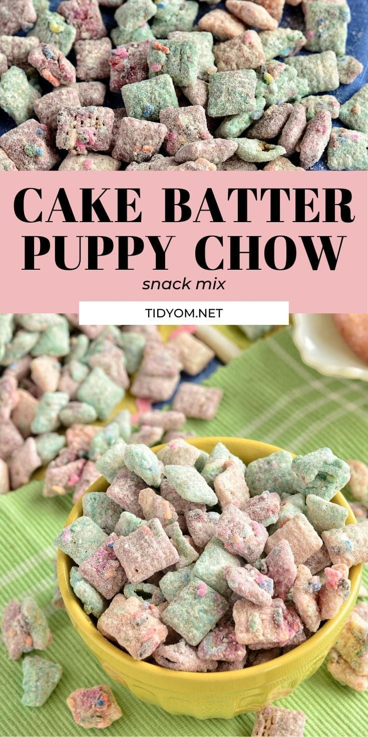 Cake Batter Puppy Chow Snack Mix Recipe Puppy Chow Snack Mix Recipe Puppy Chow Snack Puppy Chow Recipes