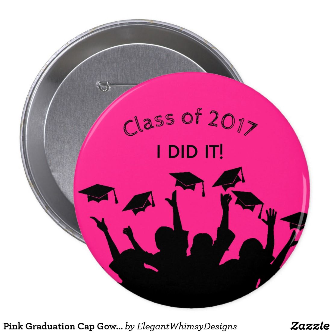 Pink Graduation Cap Gown Cap Toss Personalized Button   Pinterest ...