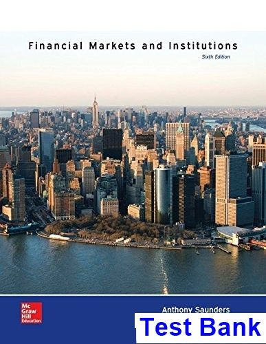 financial markets and institutions 6th edition saunders test bank rh pinterest com financial markets and institutions 8th edition solution manual financial markets and institutions 4th edition saunders solutions manual