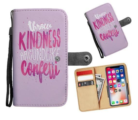 Throw Kindness Around Like Confetti Wallet Phone Case / Cute Phone Case / Confetti Wallet / Kindness / Gifts for Teachers #throwkindnessaroundlikeconfetti