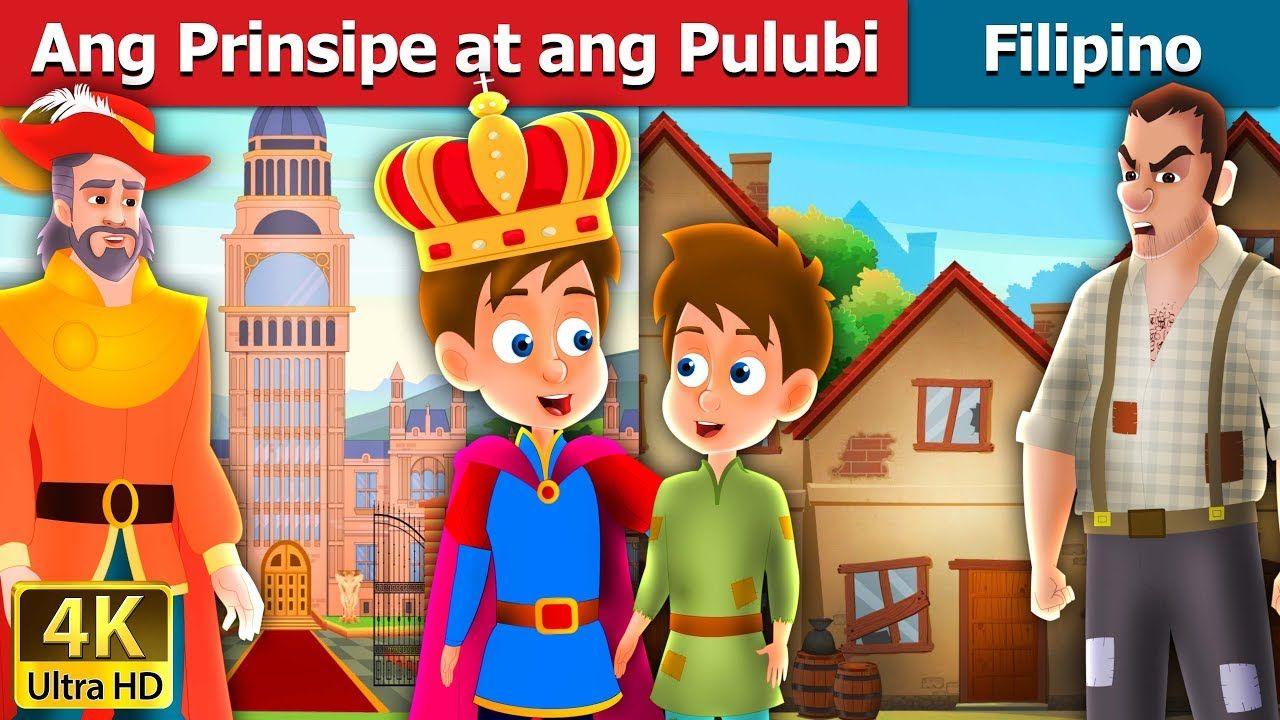 Ang Prinsipe At Ang Pulubi Kwentong Pambata Filipino Fairy Tales Youtube Fairy Tales Stories For Kids Kids Story Books