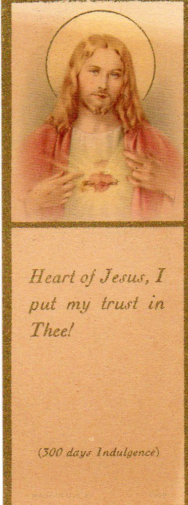 Heart of Jesus, I put my trust in Thee! 300 days of Indulgence. Muenster Antique Mall