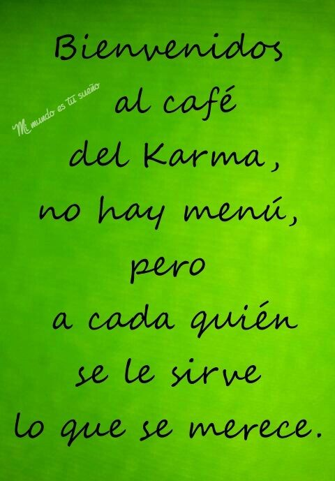 El café del Karma. | Spanish quotes | Spanish quotes, Good night