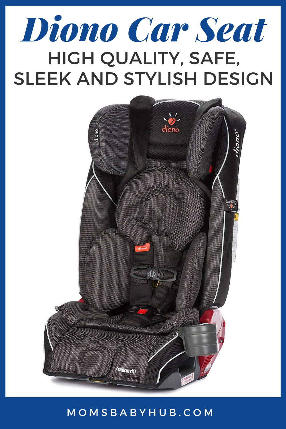 Diono Car Seat Review For Safety And Value Conscious Parents Choosing A Child