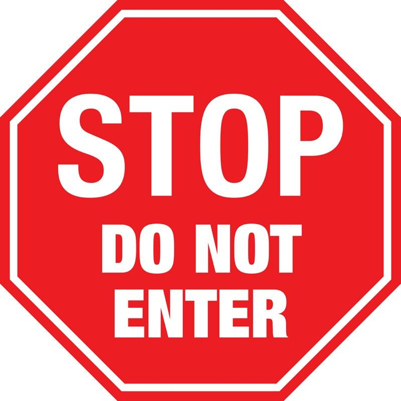 Pin By Bosco Kavali On Creative Safety Supply Do Not Enter Sign Stop Sign Signs