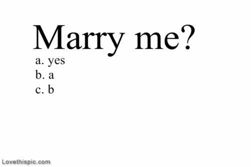 Marry me funny quotes quote marry marry me funny quotes love ...