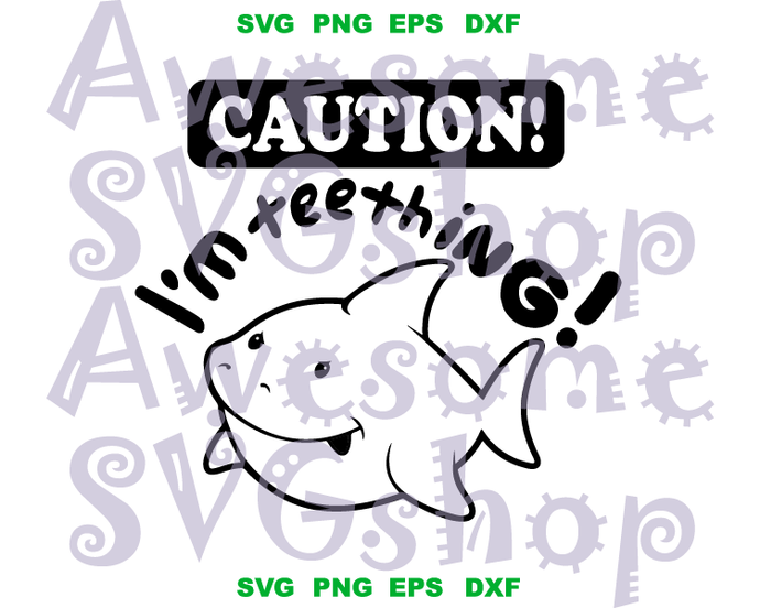 Caution I M Teething Svg Onesie Svg Baby Shark Funny Sayings Boy Baby Shirt Gifts Party Svg Eps Dxf Png File Silhouette Cameo In 2020 Baby Svg Sharks Funny Baby Shirts