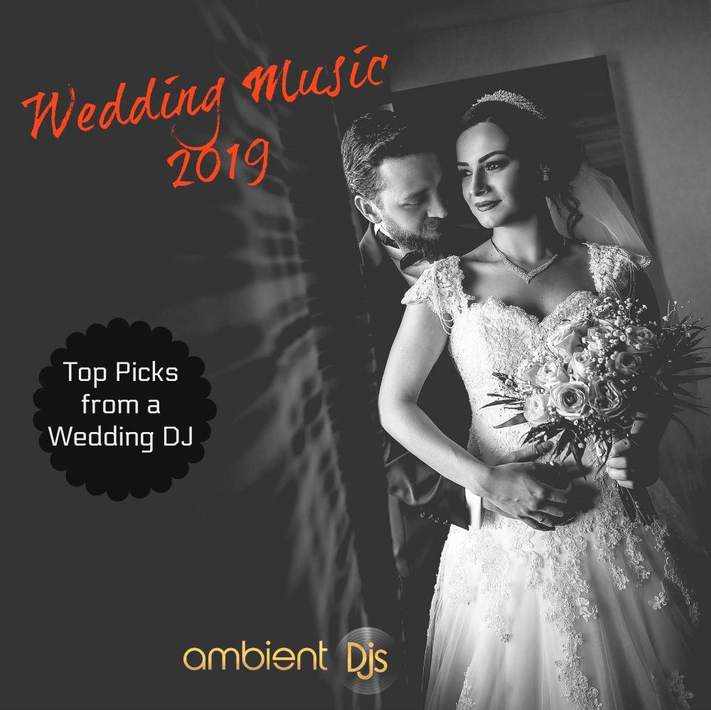 Modern Wedding Ceremony Songs: Wedding Music Master Class 2019