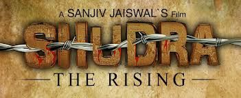 Shudra The Rising 2012 Full Movie Free Download