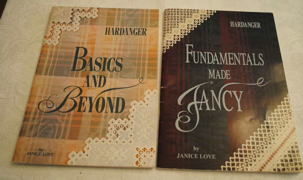 2 Hardanger by Janice Love Needlework Books Basics Beyond/Fundamentals Fancy