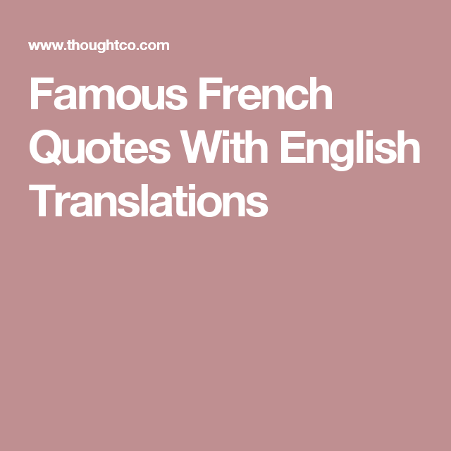 French Quotes Famous French Quotes With English Translations  Pinterest  Famous