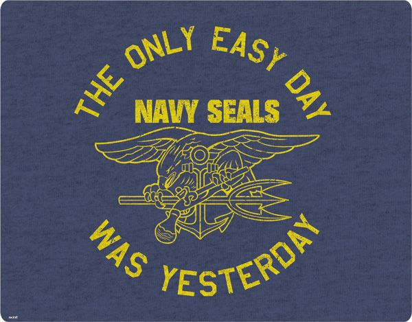 The Only Easy Day Was Yesterday Navy Seals Navy Seals Us Navy Seals Navy