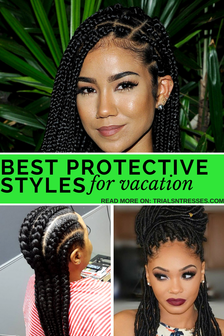 Best Protective Styles For Vacation Millennial In Debt Vacation Hairstyles Natural Hair Styles Protective Style Braids
