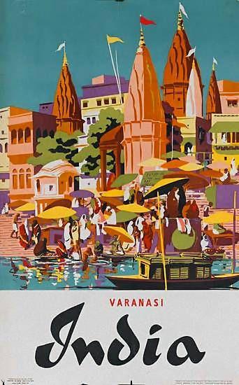Varanasi | Vintage travel poster | #Affiches #Carteles #Viajes #Retro #Exotic #India http://defharo.com