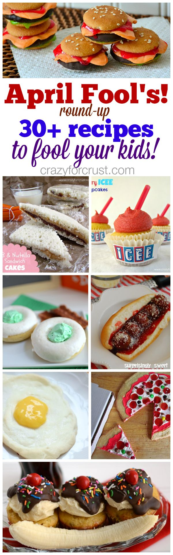 April Fool's Day recipes to fool your kids | crazyforcrust.com