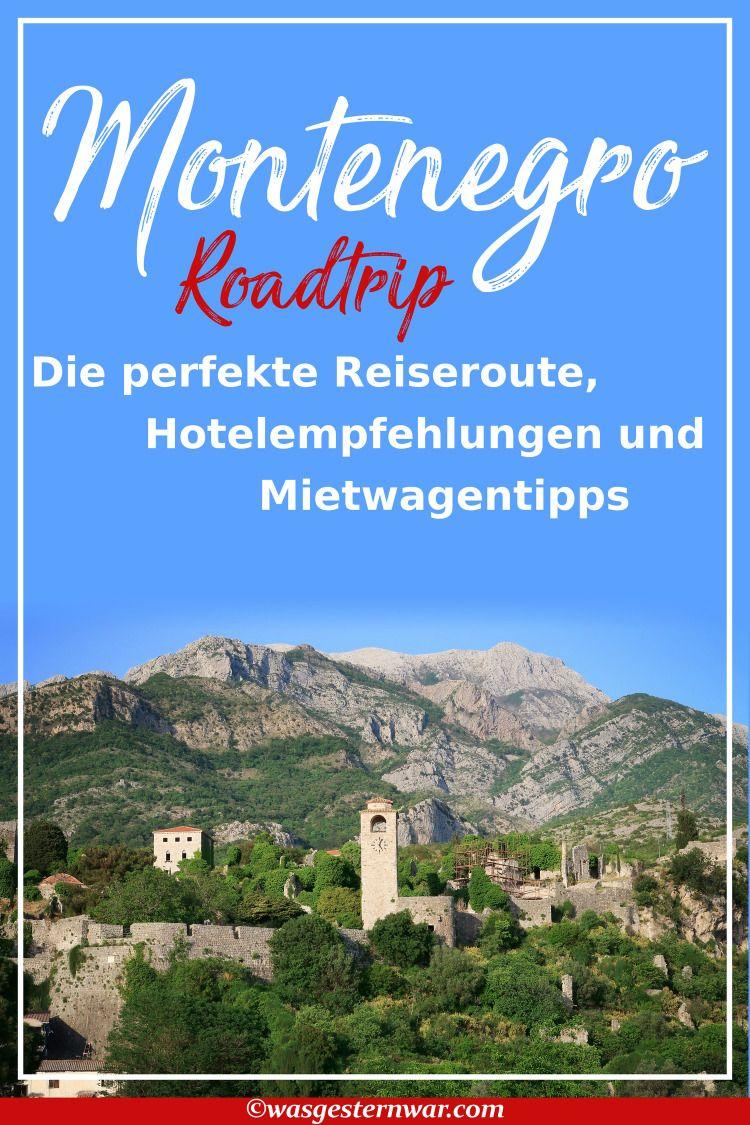 Montenegro: die perfekte Route für euren Roadtrip   Reisen