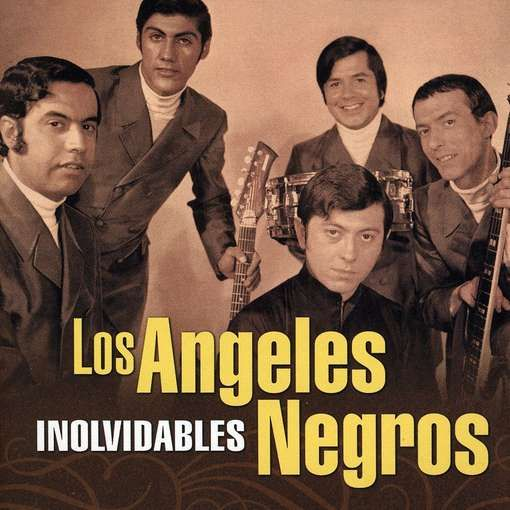 Los Angeles Negros Inolvidables Musica Para Recordar Musica Para Mama Musica Latina