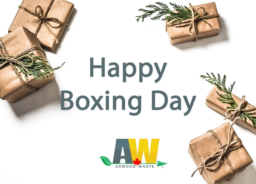 Happy boxing day from arwood waste happy boxing day