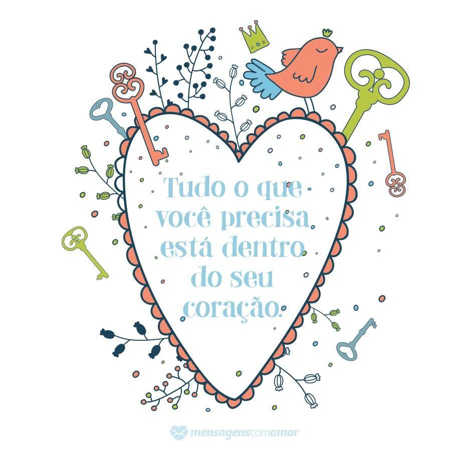 Siga o seu Coração | Frases | Pinterest