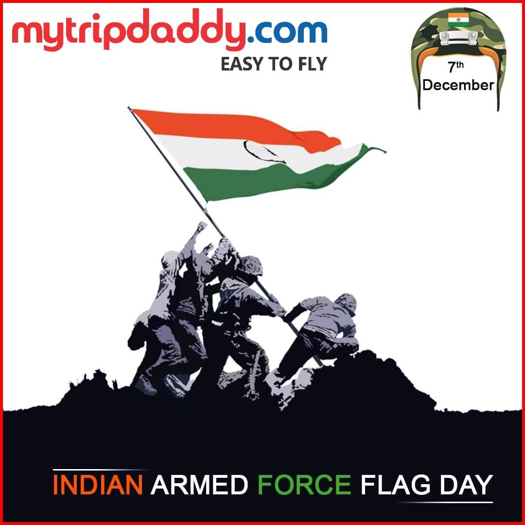 The Armed Forces Flag Day Is Praised On December 7 Consistently As A Day Committed Towards Assortment Of Assets From Indian Re Armed Forces Flag Day Armed Forces Republic Day