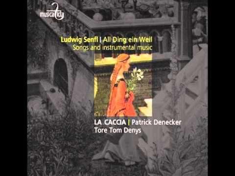 Ludwig Senfl ´Es taget vor dem Walde/Ach Elslein