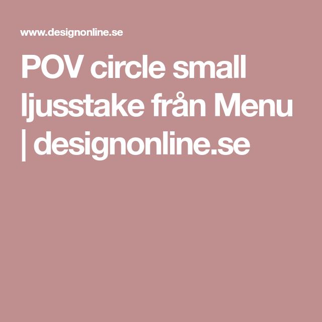 POV circle small ljusstake från Menu   designonline.se