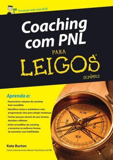 Coaching Com Pnl Para Leigos Kate Burton Com Imagens Livros